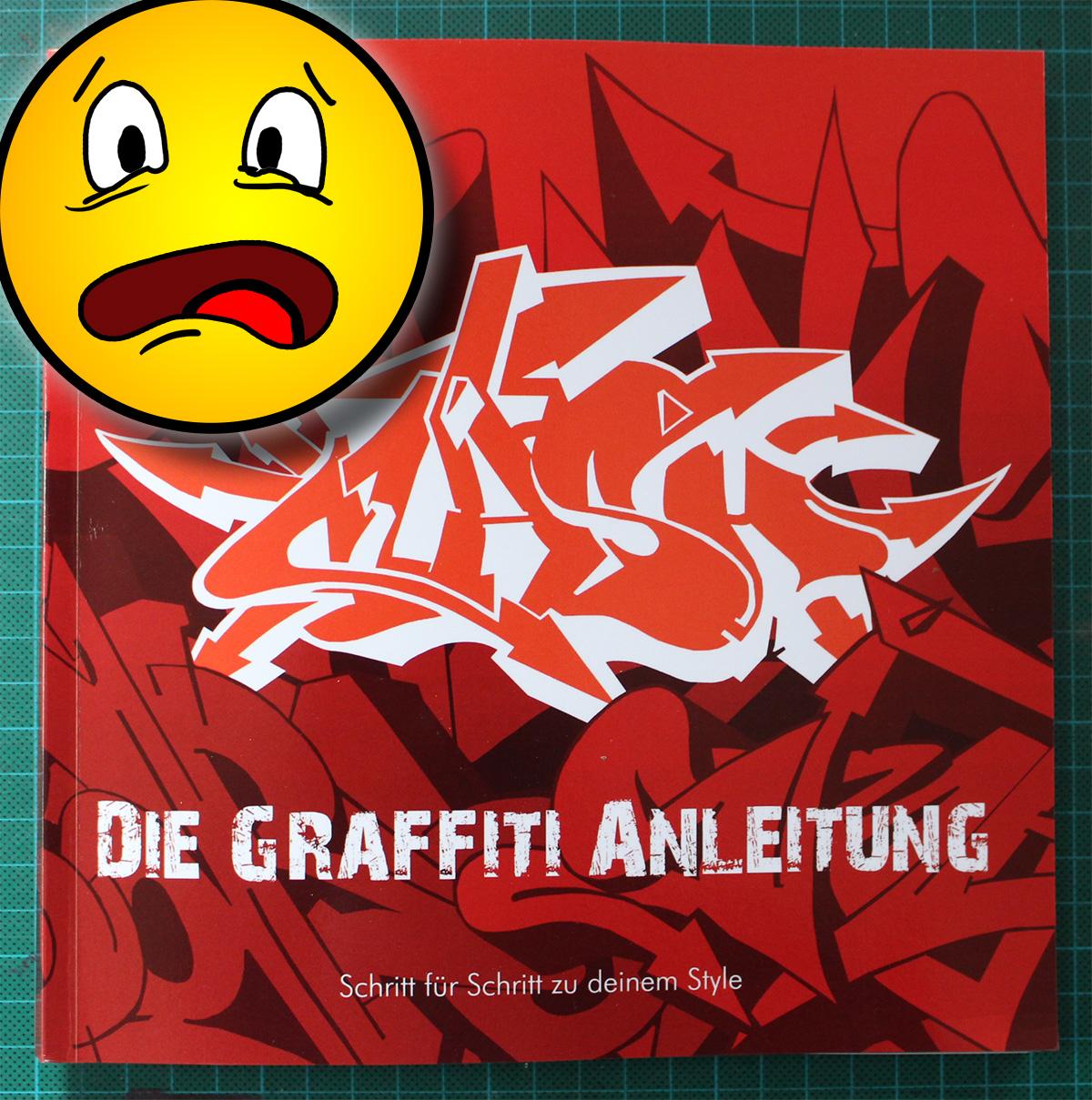 Buchkritik Die Graffiti Anleitung